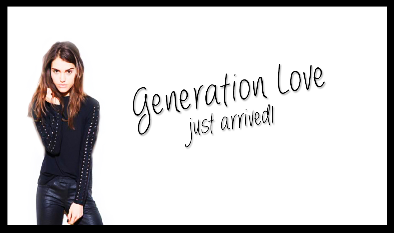 Generation Love has just arrived! These awesome new tops are total must haves for fall.